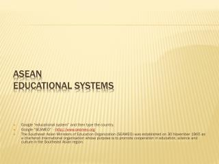 ASEAN EDUCATIONAL SYSTEMS