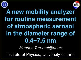 A new mobility analyzer for routine measurement of atmospheric aerosol