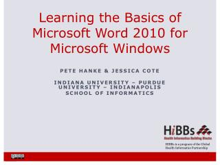 Learning the Basics of Microsoft Word 2010 for Microsoft Windows