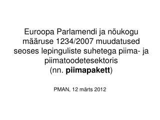 PMAN, 12 m�rts 2012