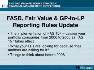 FASB, Fair Value  GP-to-LP Reporting Rules Update