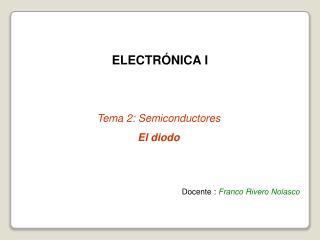 ELECTRÓNICA I