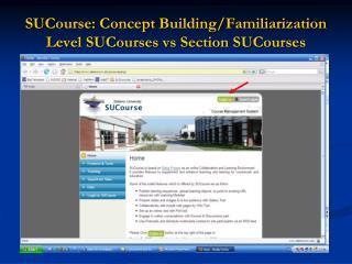 SUCourse: Concept Building/Familiarization  Level SUCourses vs Section SUCourses