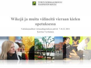 Wikejä ja muita välineitä vieraan kielen opetuksessa