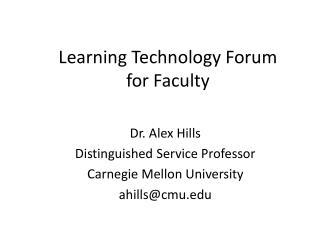 Learning Technology Forum  for Faculty