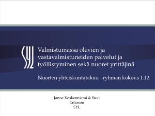 Nuorten yhteiskuntatakuu –ryhmän kokous 1.12.