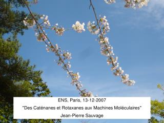 ENS, Paris, 13-12 -2007
