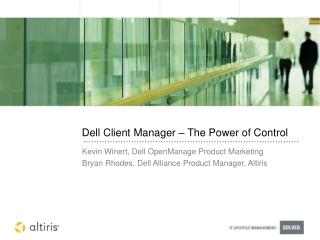 Dell Client Manager – The Power of Control