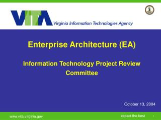 Enterprise Architecture (EA) Information Technology Project Review Committee