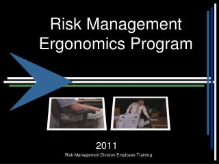 Risk Management Ergonomics Program
