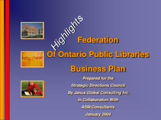 Federation  Of Ontario Public Libraries Business Plan Prepared for the