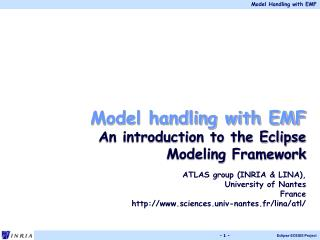 Model handling with EMF An introduction to the Eclipse Modeling Framework