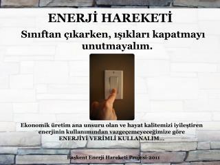 ENERJİ HAREKETİ