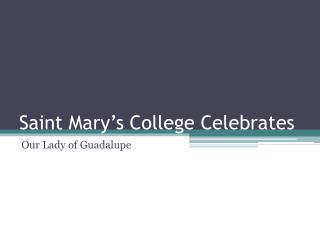 Saint Mary's College Celebrates