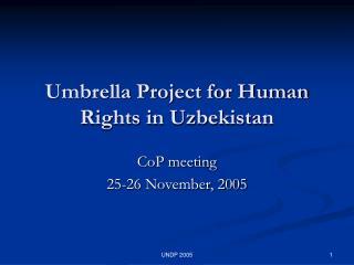 Umbrella Project for Human Rights in Uzbekistan