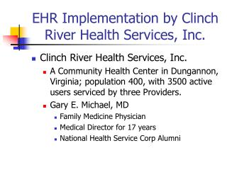 EHR Implementation by Clinch River Health Services, Inc.