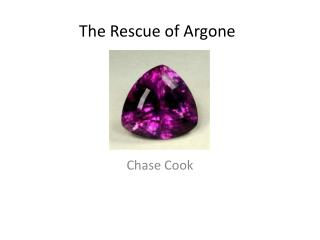 The Rescue of  Argone