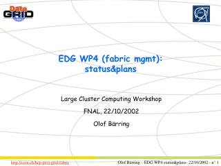 EDG WP4 (fabric mgmt): status&plans