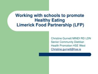 Working with schools to promote Healthy Eating  Limerick Food Partnership (LFP)