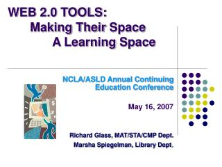 WEB 2.0 TOOLS: Making Their Space A Learning Space