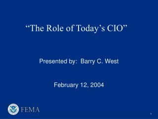 """The Role of Today's CIO"""