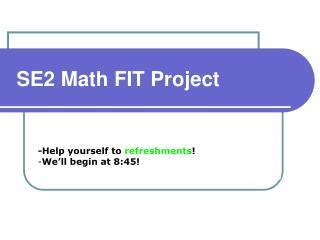 SE2 Math FIT Project