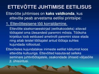 ETTEV�TTE JUHTIMISE EETILISUS