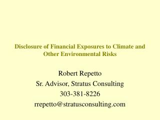 Disclosure of Financial Exposures to Climate and Other Environmental Risks