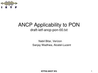 ANCP Applicability to PON  draft-ietf-ancp-pon-00.txt