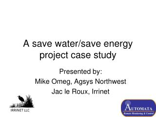 A save water/save energy project case study