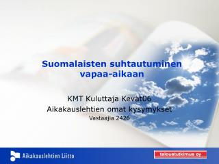 Suomalaisten suhtautuminen vapaa-aikaan