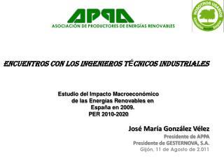 ASOCIACI�N DE PRODUCTORES DE ENERG�AS RENOVABLES
