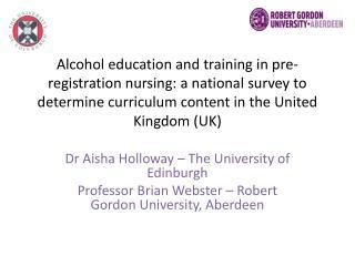 Dr Aisha Holloway – The University of Edinburgh