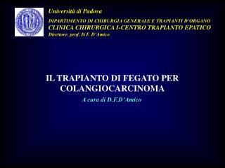 Università di Padova DIPARTIMENTO DI CHIRURGIA GENERALE E TRAPIANTI D'ORGANO