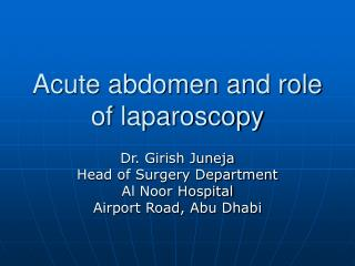 Acute abdomen and role of laparoscopy