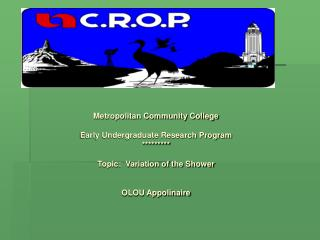 Metropolitan Community College Early Undergraduate Research Program *********