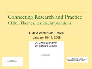 Connecting Research and Practice CIIM: Themes, results, implications