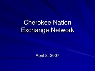 Cherokee Nation Exchange Network
