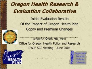 Oregon Health Research &  Evaluation Collaborative