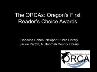 The ORCAs: Oregon's First Reader's Choice Awards