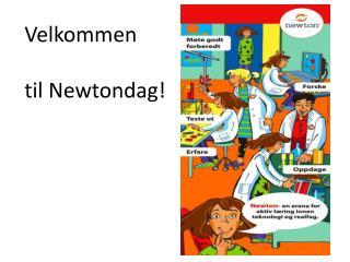 Velkommen til Newtondag!