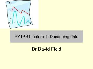 PY1PR1 lecture 1: Describing data