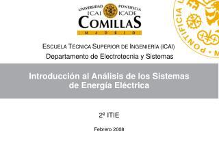 Introducción al Análisis de los Sistemas  de Energía Eléctrica