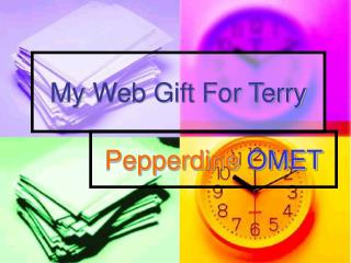 My Web Gift For Terry