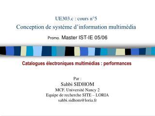UE303.c : cours n°5 Conception de système d'information multimédia