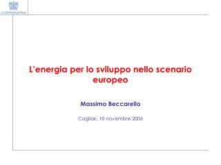 L'energia per lo sviluppo nello scenario europeo