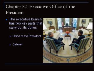 Chapter 8.1 Executive Office of the President