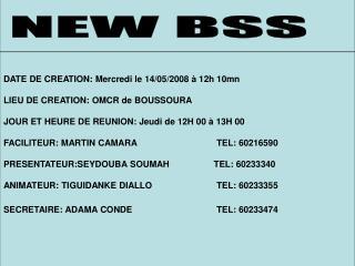 NEW BSS