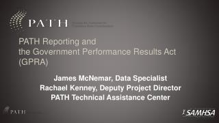 PATH Reporting and  the Government Performance Results Act (GPRA)