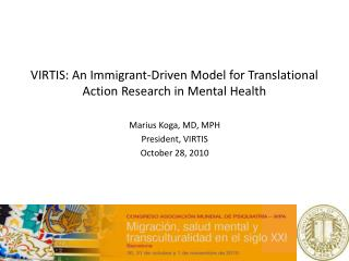 VIRTIS: An Immigrant-Driven Model for Translational Action Research in Mental Health